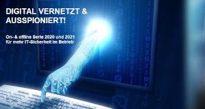 Digital vernetzt & ausspioniert - IT-SEC-TREFF